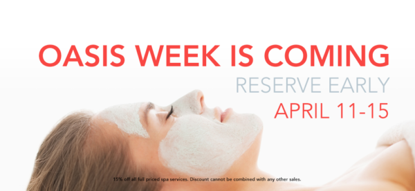 oasis week is coming. reserve early