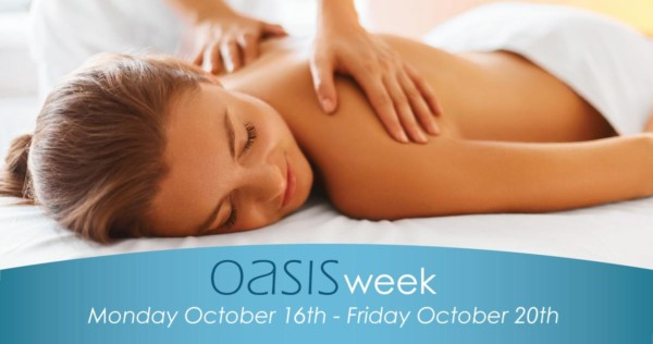 oasis week from monday, october 16th to friday, october 20th