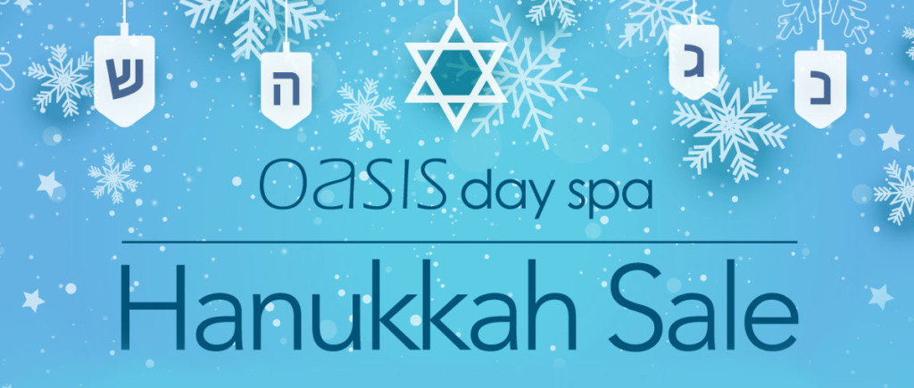 Oasis Day Spa Hanukkah Sale