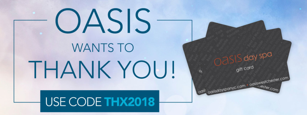 oasis wants to thank you! use code THX2018