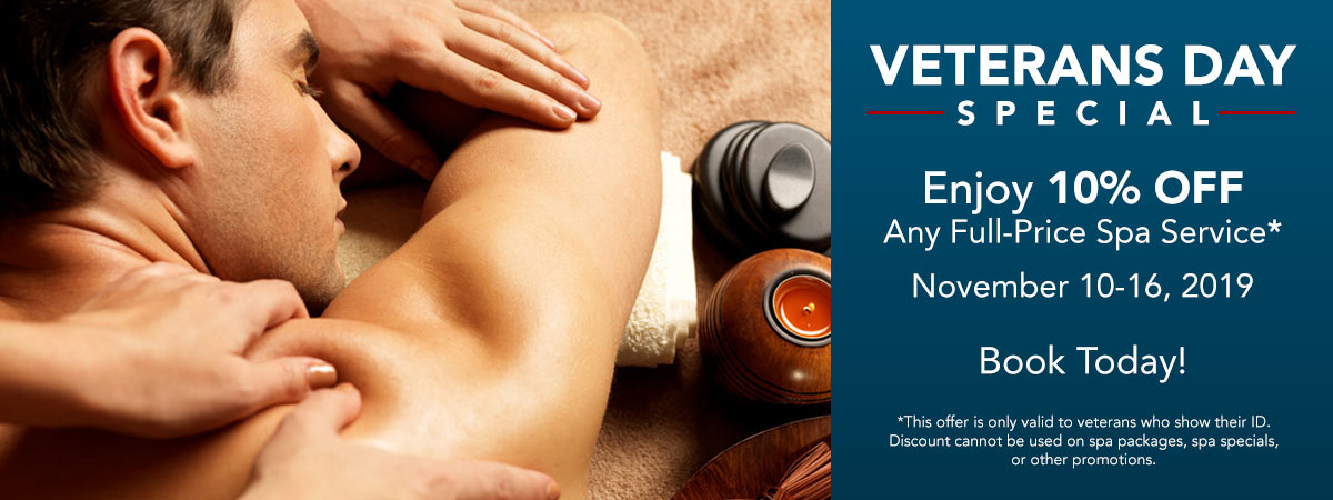 Veterans Day Sale. Enjoy 10% OFF ANY Full-Price Spa Service from November 10 to 16th. Just show us your ID.