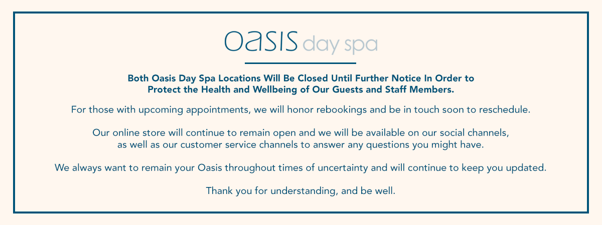 Oasis Closed Until Further Notice