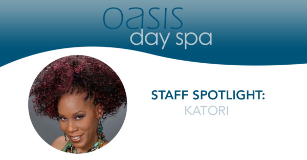 Oasis Staff Spotlight: Katori