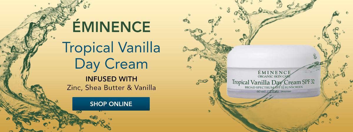 Tropical Vanilla Day Cream SPF32. Shop Now.