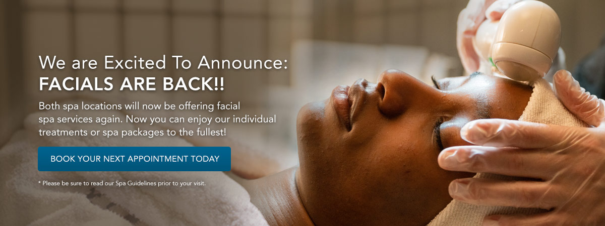 Facials spa services are back! Start booking today!