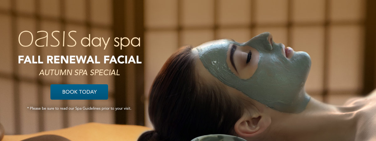 Fall Renewal Spa Specials. Book Today!