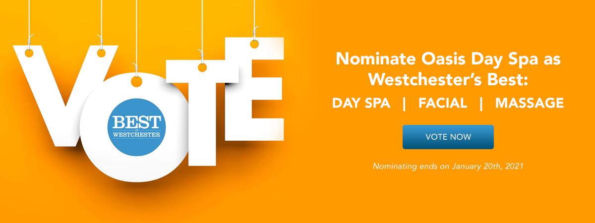 Nominate Oasis Day Spa as Best of Westchester 2021!